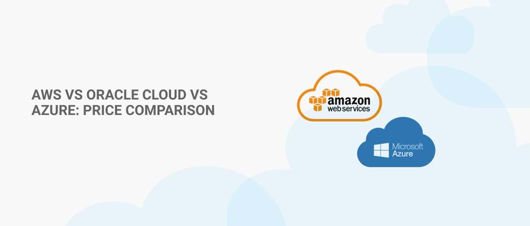 Cloud Pricing Comparison : AWS vs Azure (2021)
