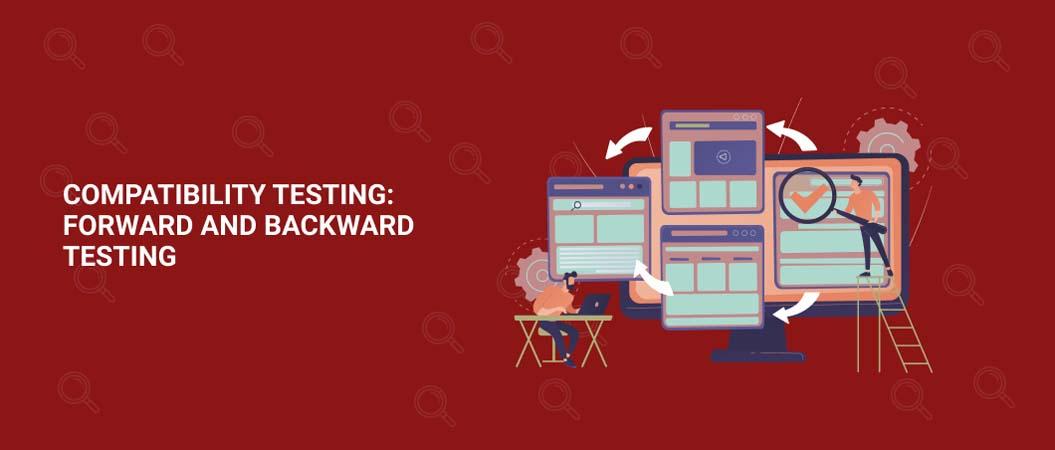 compatibility-testing-forward-and-backward-testing