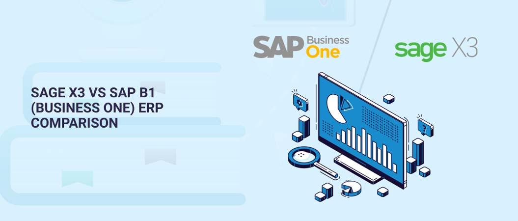 sage-x3-vs-sap-b1-business-one-erp-comparison