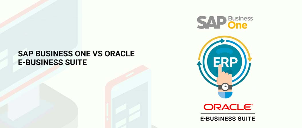 sap-business-one-vs-oracle-e-business-suite