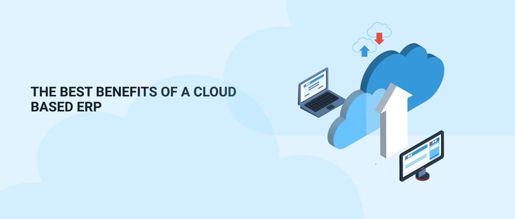 the-best-benefits-of-a-cloud-based-erp