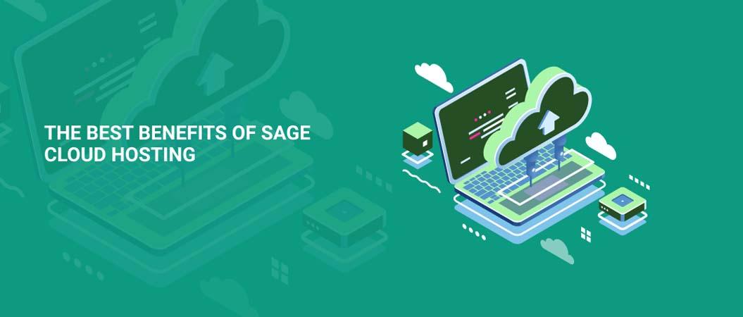 the-best-benefits-of-sage-cloud-hosting