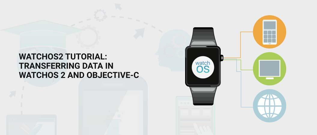 watchos2-tutorial-2021-transferring-data-in-watchos
